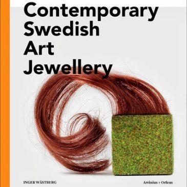 Ny bok! Contemporary Swedish Art Jewelery. New Book! Contemporary Swedish Art Jewelery.